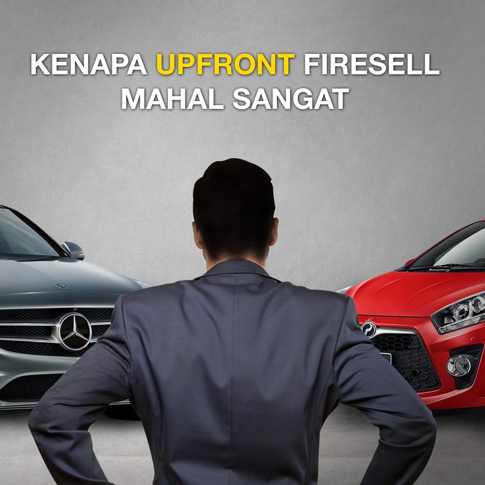 Kenapa Upfront Firesell Mahal Sangat