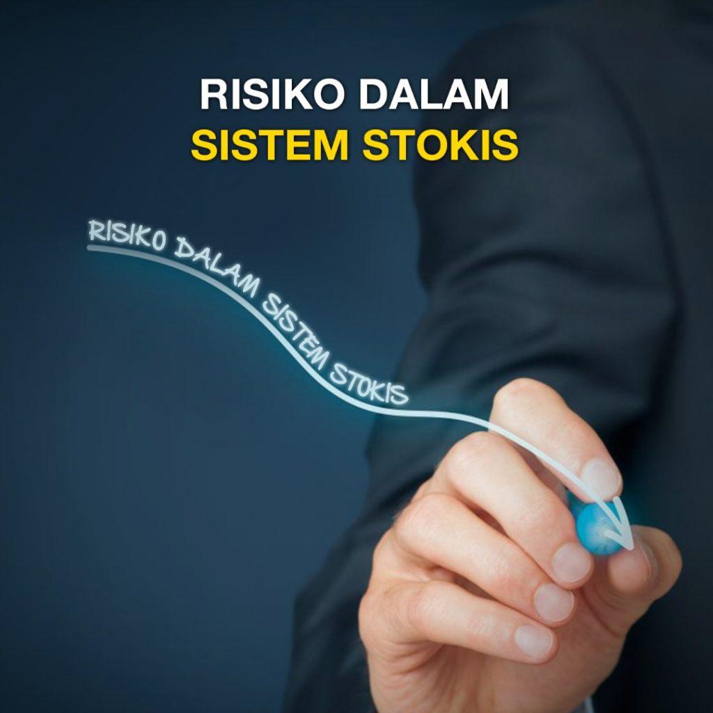 risiko sistem stokis